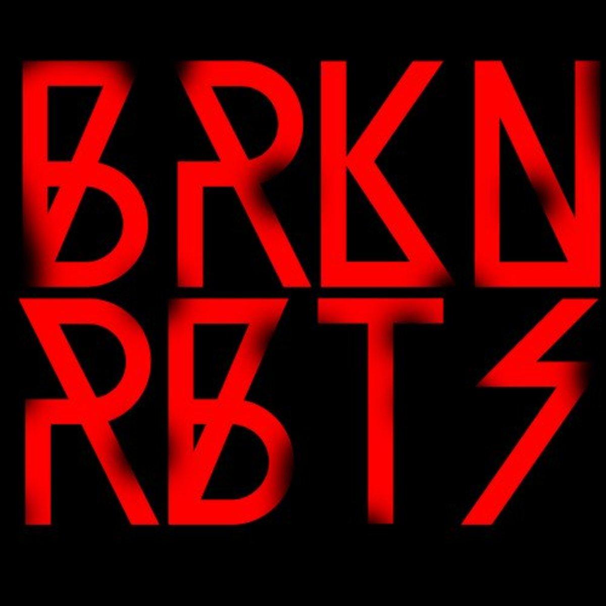 BRKN RBTZ- Marry Your Daughter
