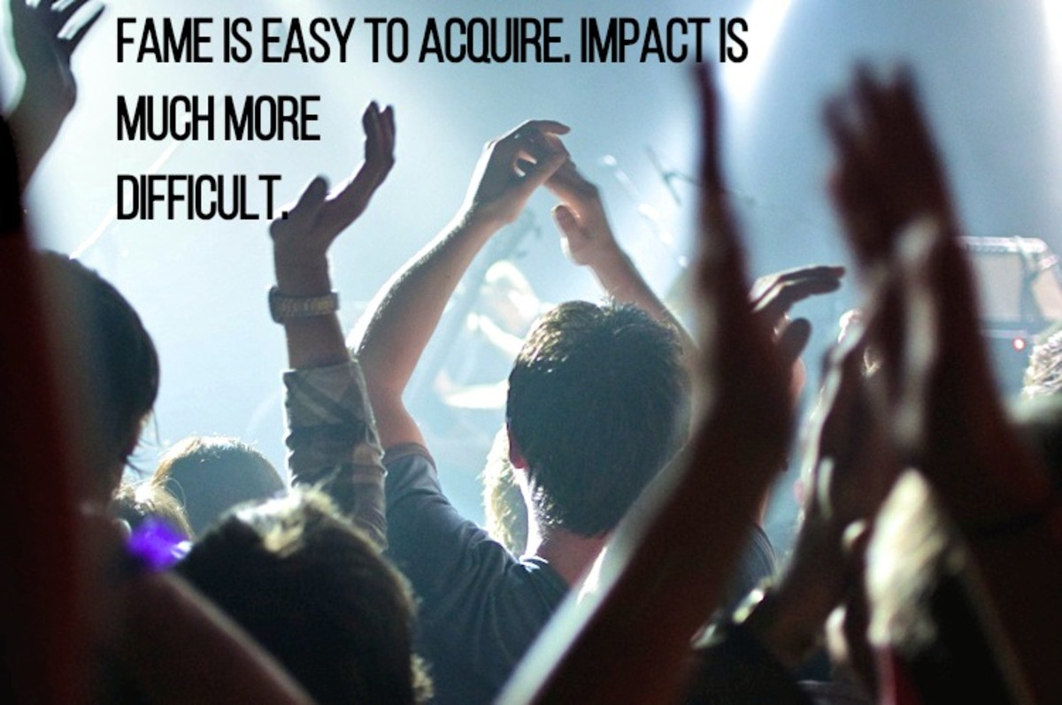 """Fame is easy to acquire; impact is much more difficult."" - Hans Rosling, Swedish physician"