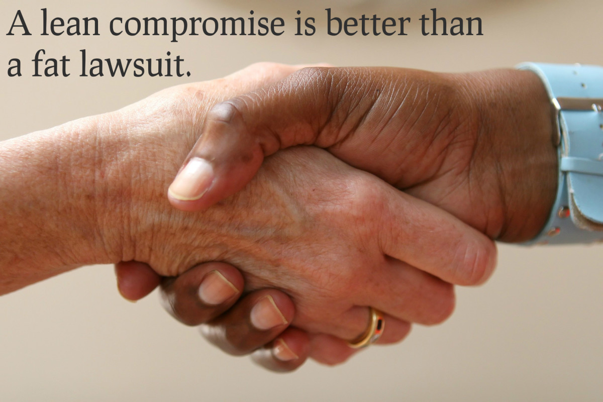 """A lean compromise is better than a fat lawsuit."" - George Herbert, Welsh priest and poet"