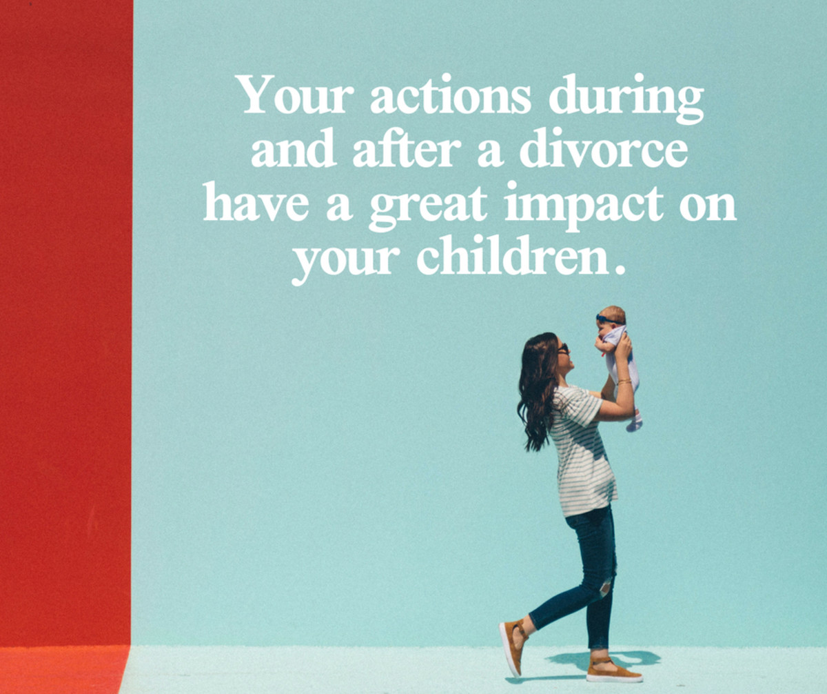 The way you see your divorce has a great impact on the way your children will see it.