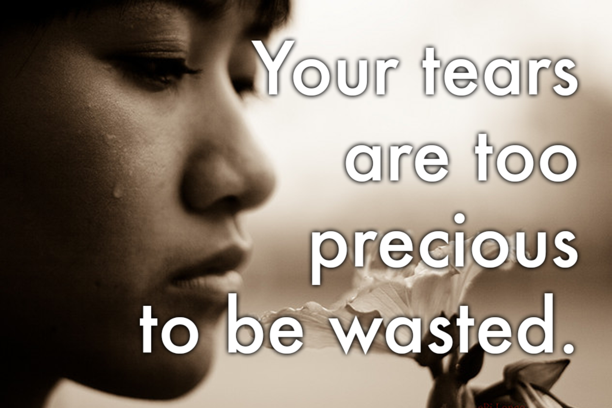 Sorry message: 'Your tears are too precious to be wasted.'