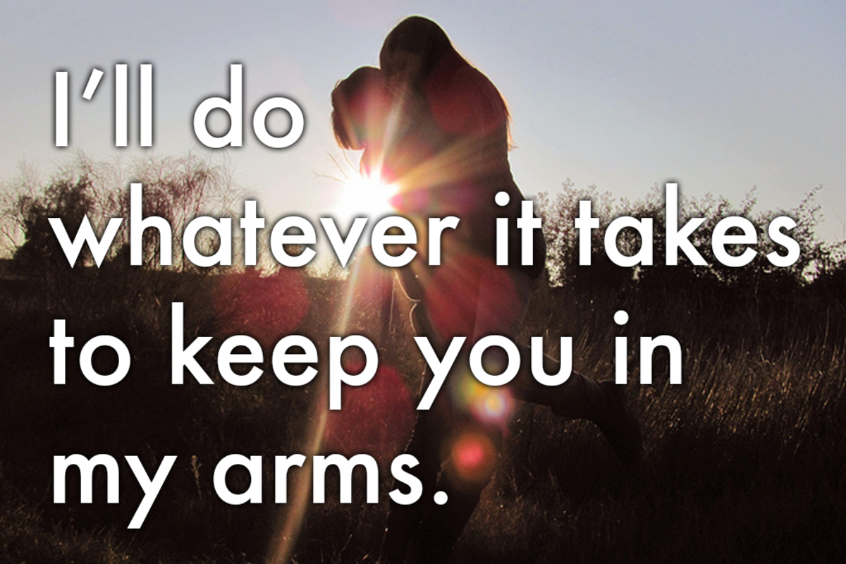 Apology message: 'I'll do whatever it takes to keep you in my arms.'
