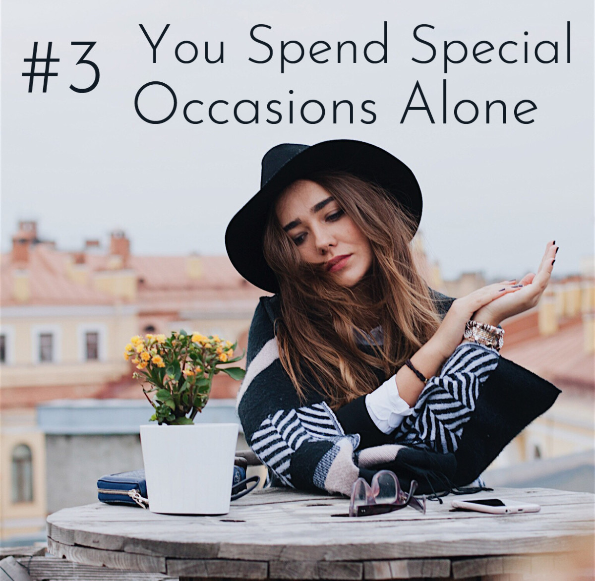 Being the other woman means spending a lot of your time alone.