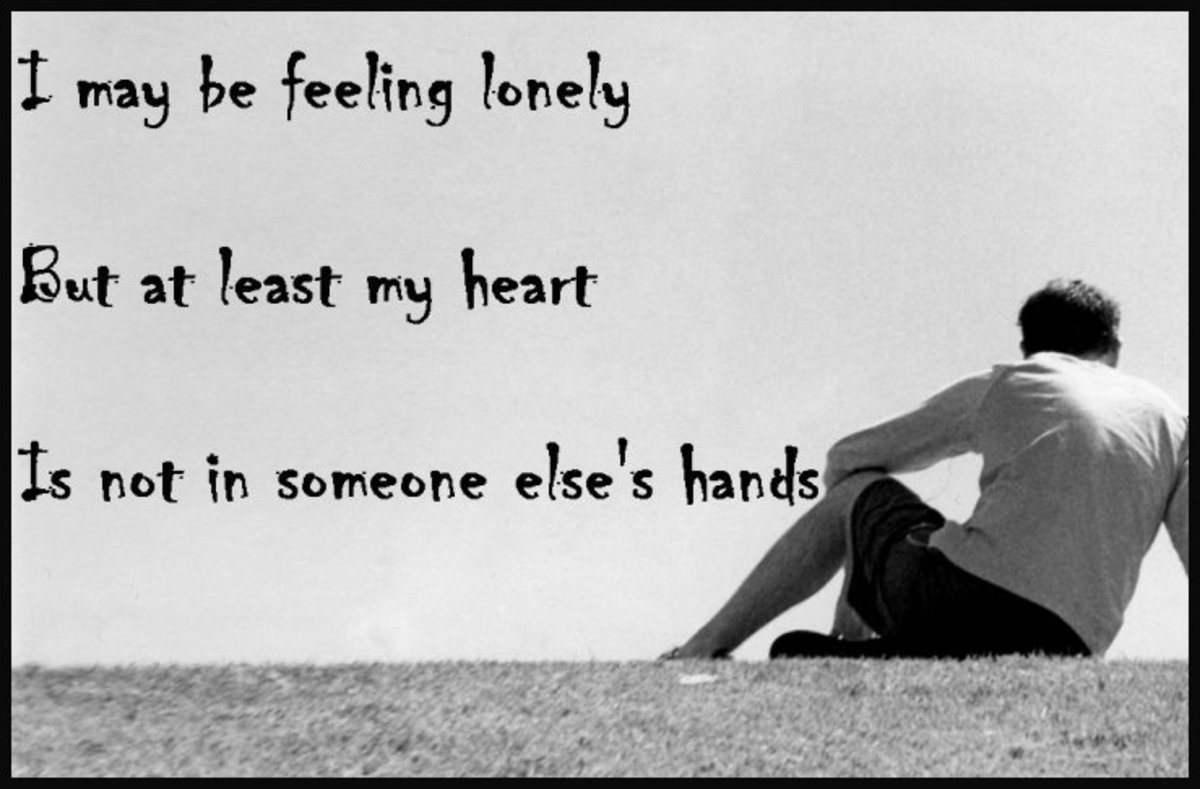 Breakup quote: I may be feeling lonely, but at least my heart is not in someone else's hands.