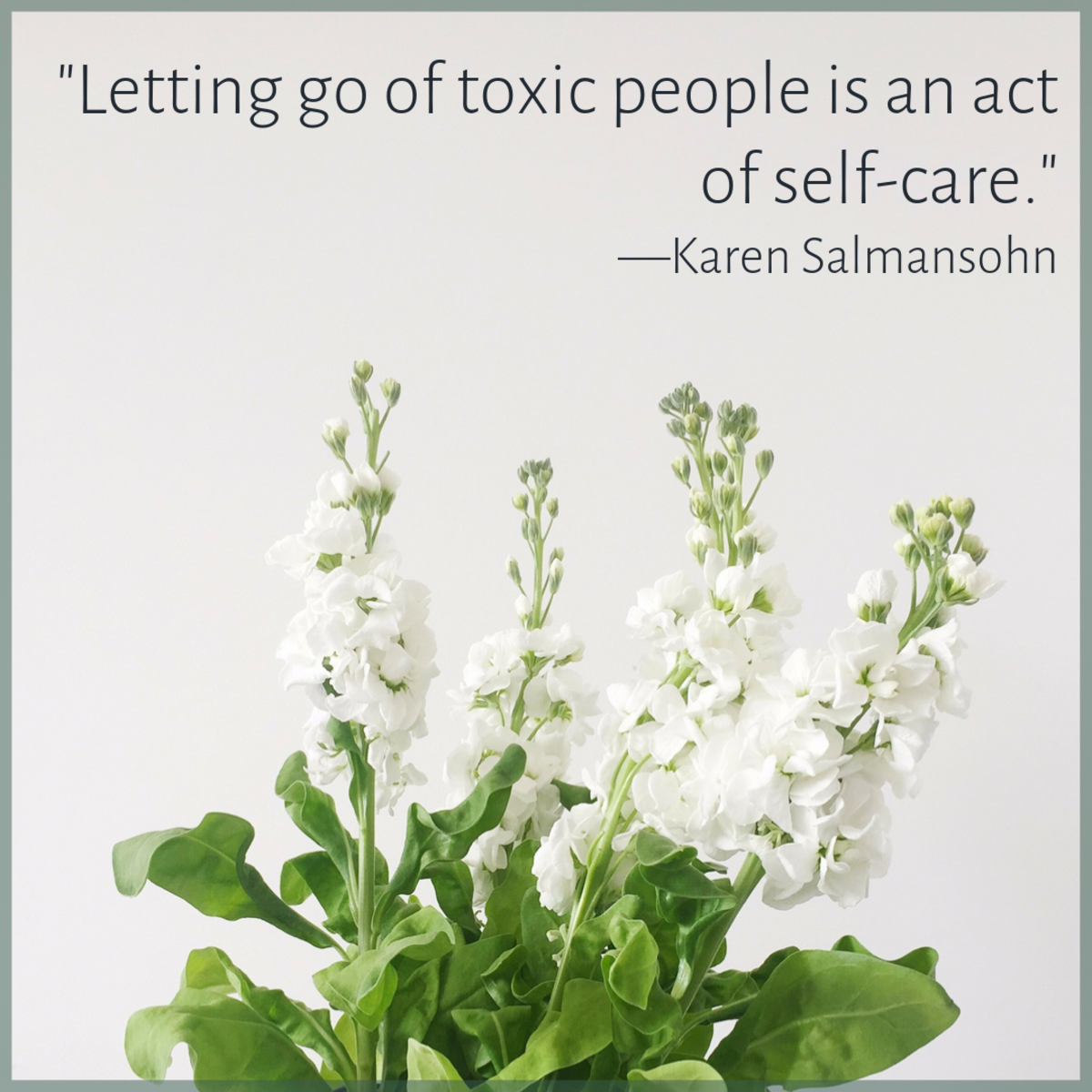 Saying goodbye to the toxic people in your life—however hard it may be—is the biggest kindness you can do yourself.