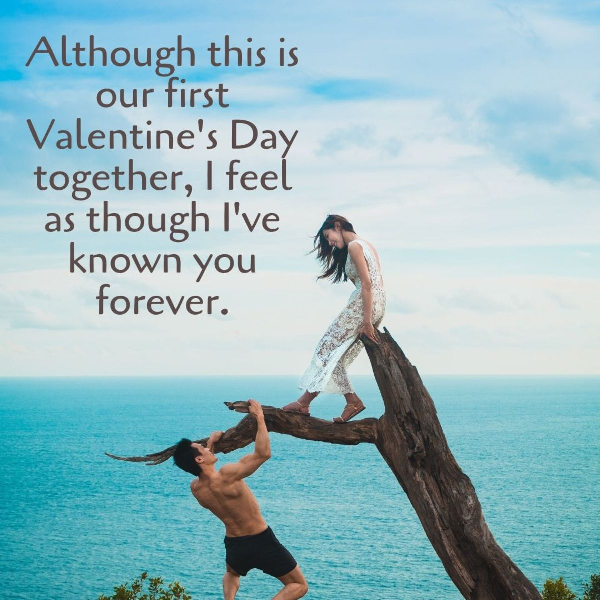 If this is your first Valentine's Day together, let your girlfriend know she's important to you with a sweet, heartfelt message.