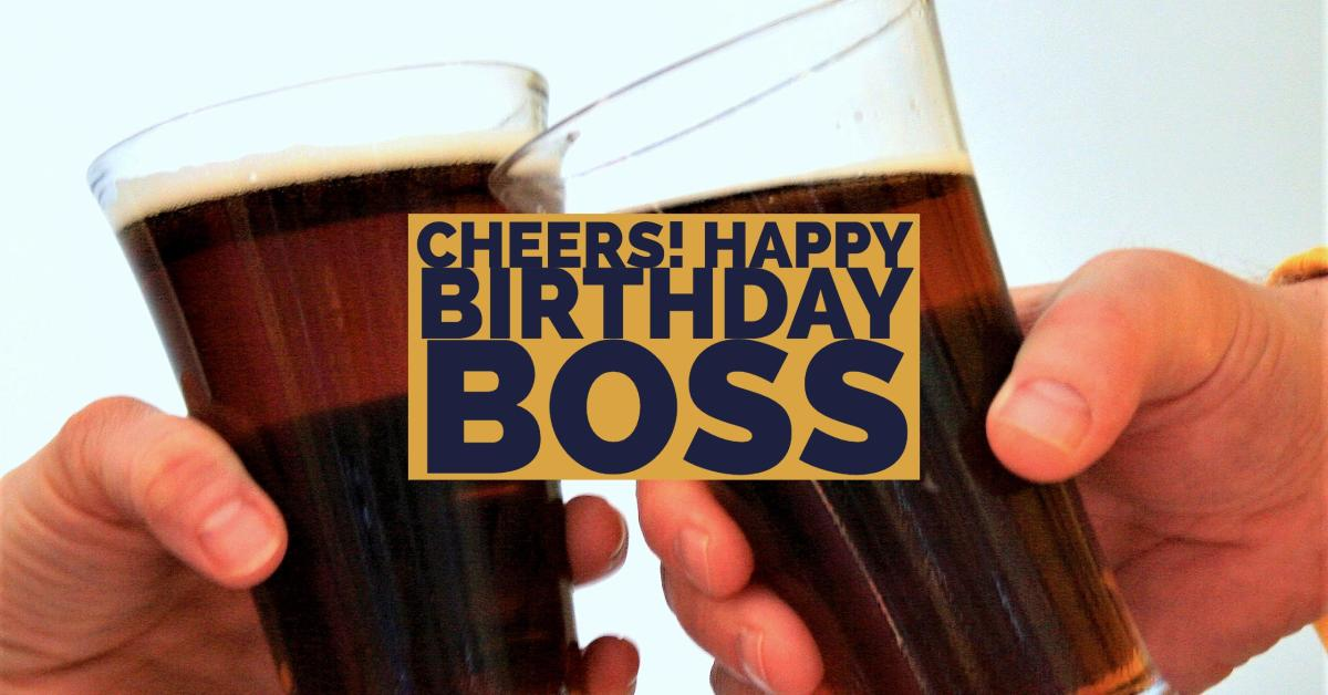 Special Happy Birthday Wishes for a Boss and Mentor – What to Write on a Birthday Card for Your Boss