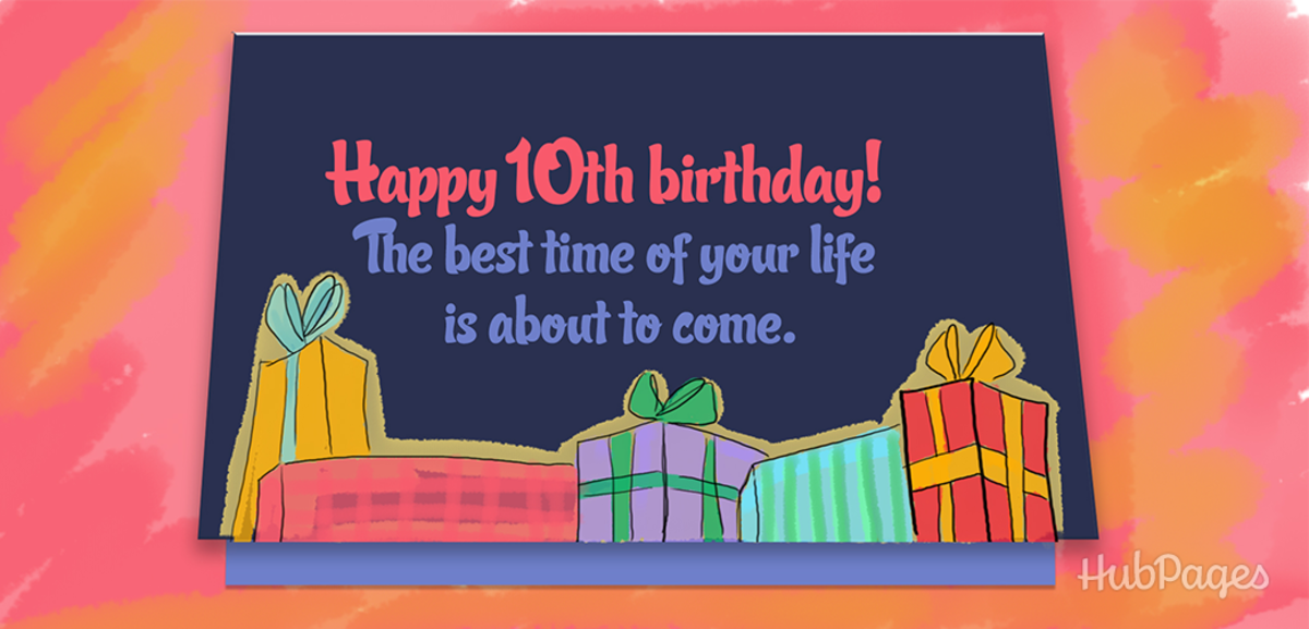 Sweet 10th Birthday Wishes And Quotes For Boys And Girls With A