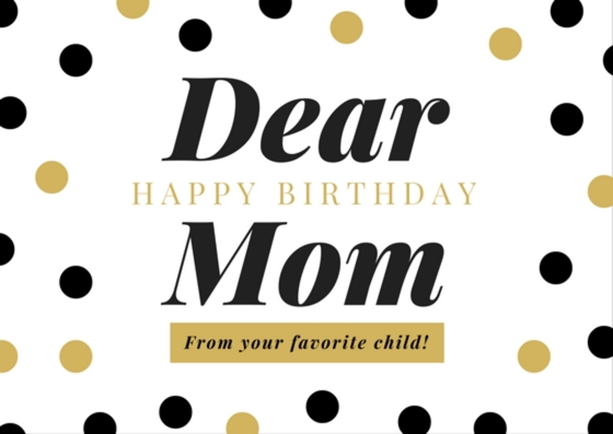 Feel free to download any of these images to post on your mom's facebook wall for her birthday.