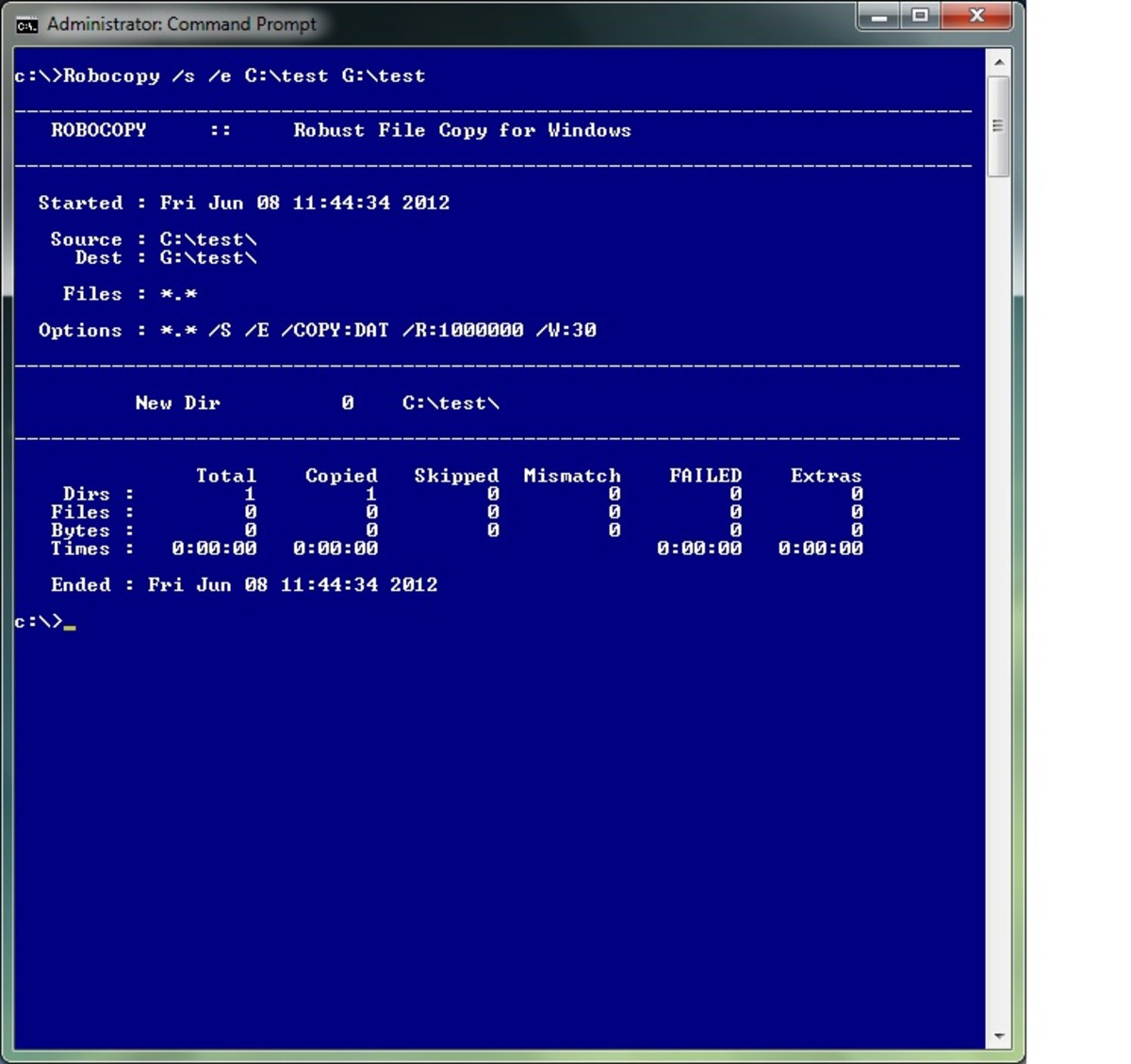 Robocopy (robustcopy) is one of the most useful Windows 7 Commands you can use. Tip - You can also download the Windows resource kit for older versions of Windows.