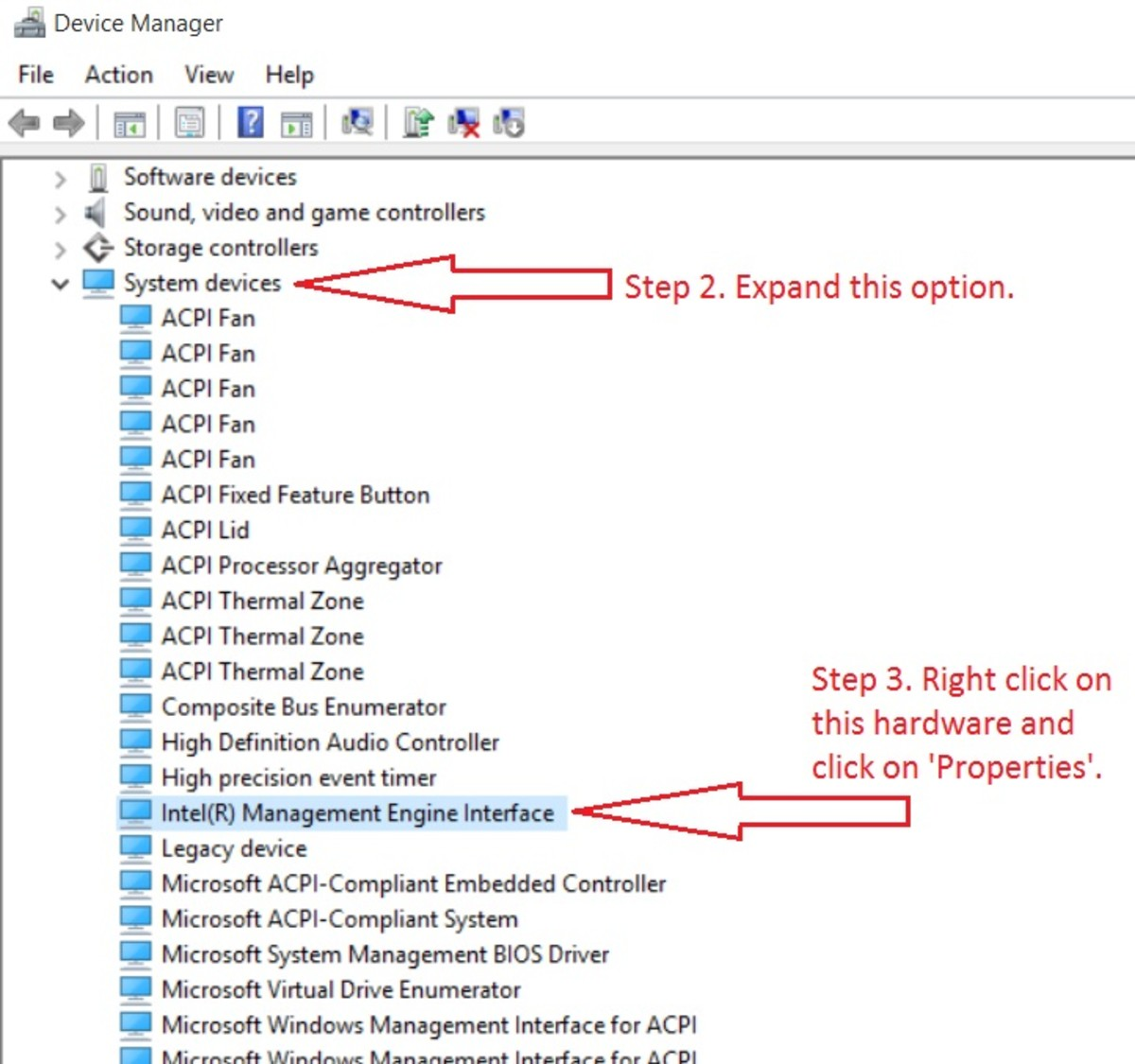 "Secondly, find the settings that says ""System Devices"". It is normally found second from the last option. When you find it, expand the selection by clicking on the small arrow left to it. Locate the hardware called ""Intel Management Engine Interface"""