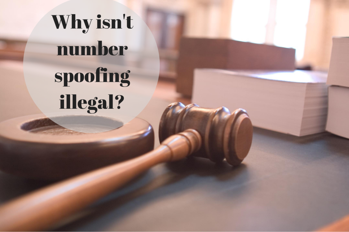Spoofing someone else's number is not technically illegal.