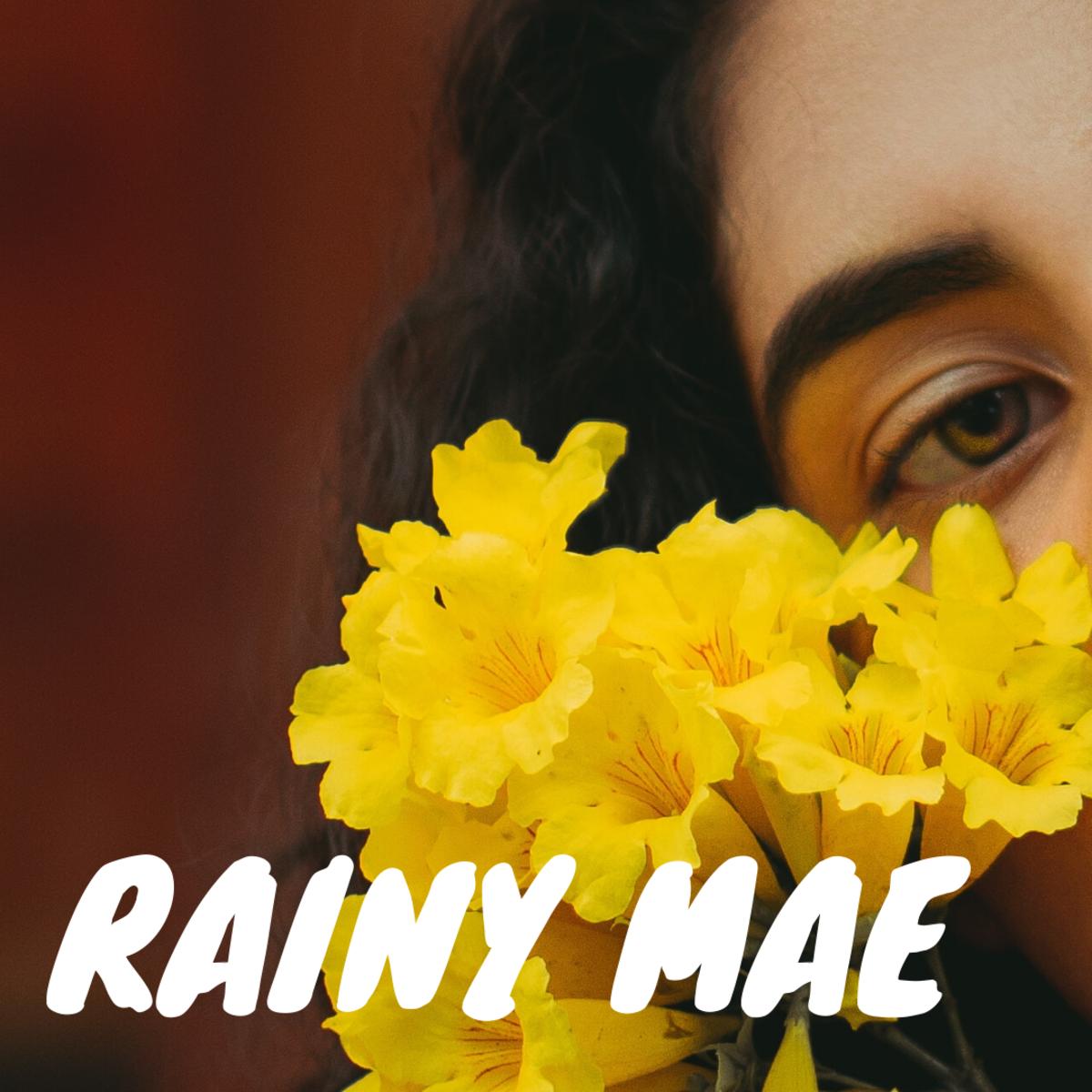 Rainy Mae