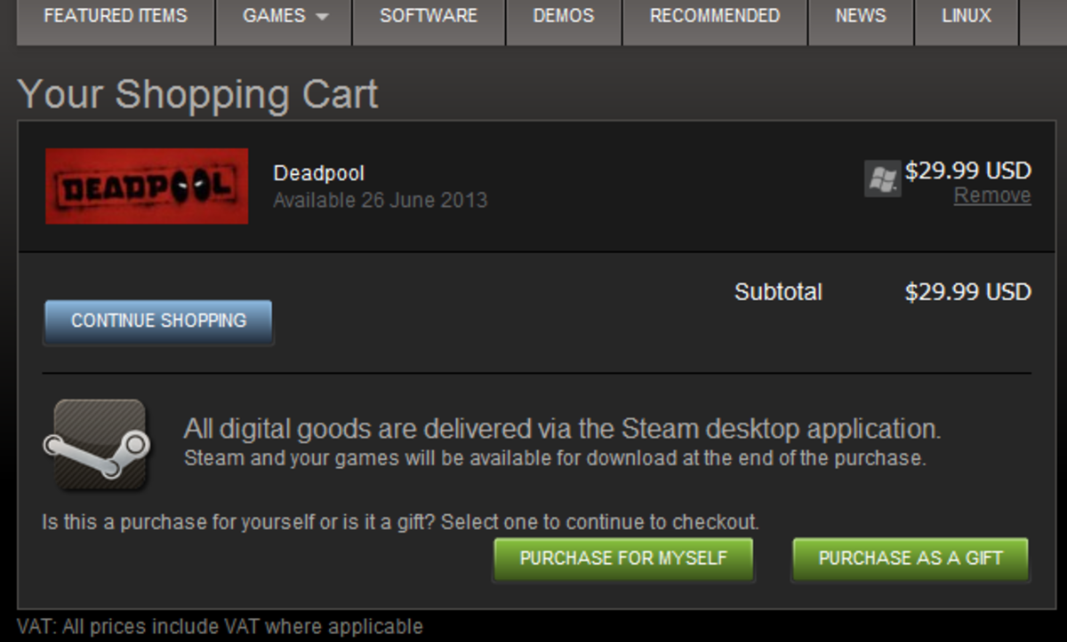 Buying a game on Steam is as easy as adding it to your cart and checking out. There's also a 'purchase as a gift' option if you want to treat one of your friends!