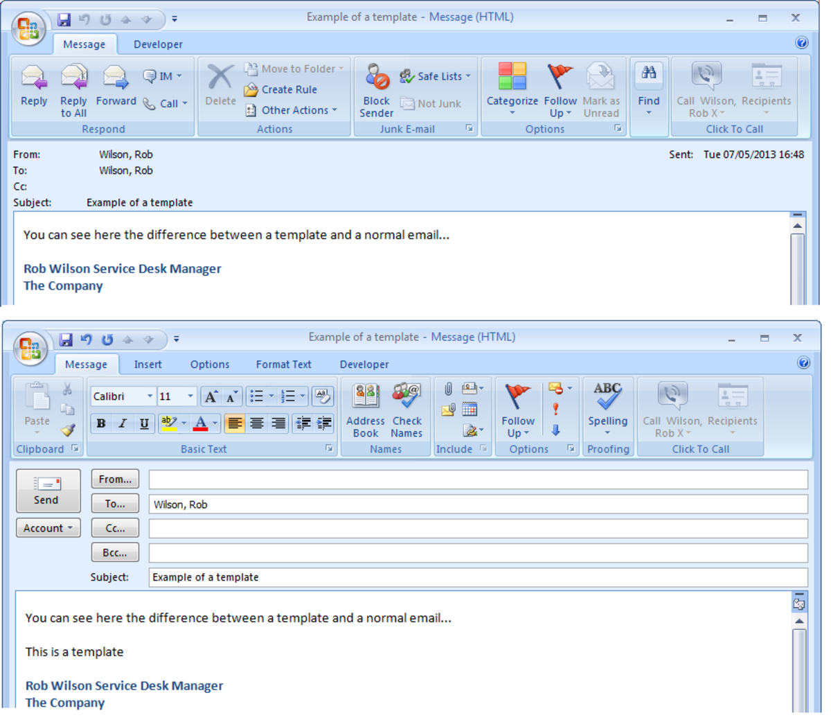 Example of a normal email message (top) and a template (bottom) created in Outlook 2007 or Outlook 2010 to illustrate the differences.