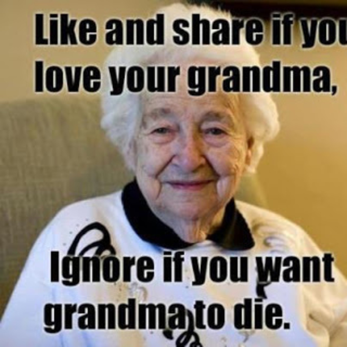 Sorry Granny, I guess I hate you.