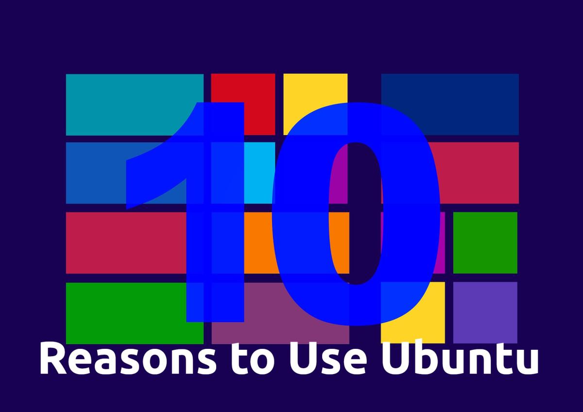 Ten Reasons to Use Ubuntu