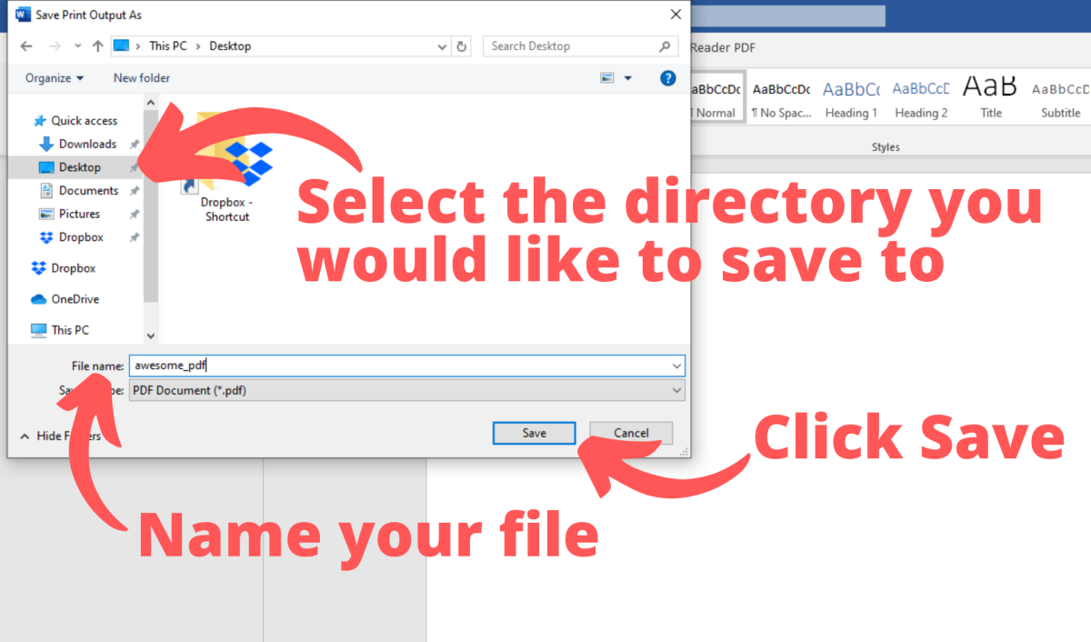 Select the directory you would like to save to, then name your file. Finally, click save.