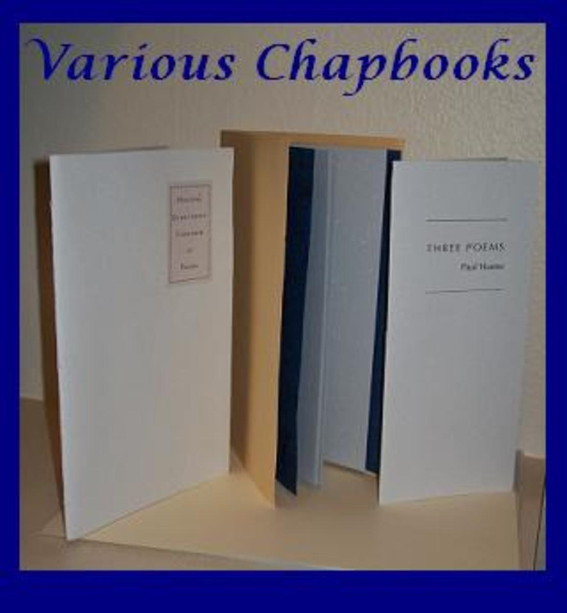 Chapbooks can be made in different sizes, shapes, and colors.