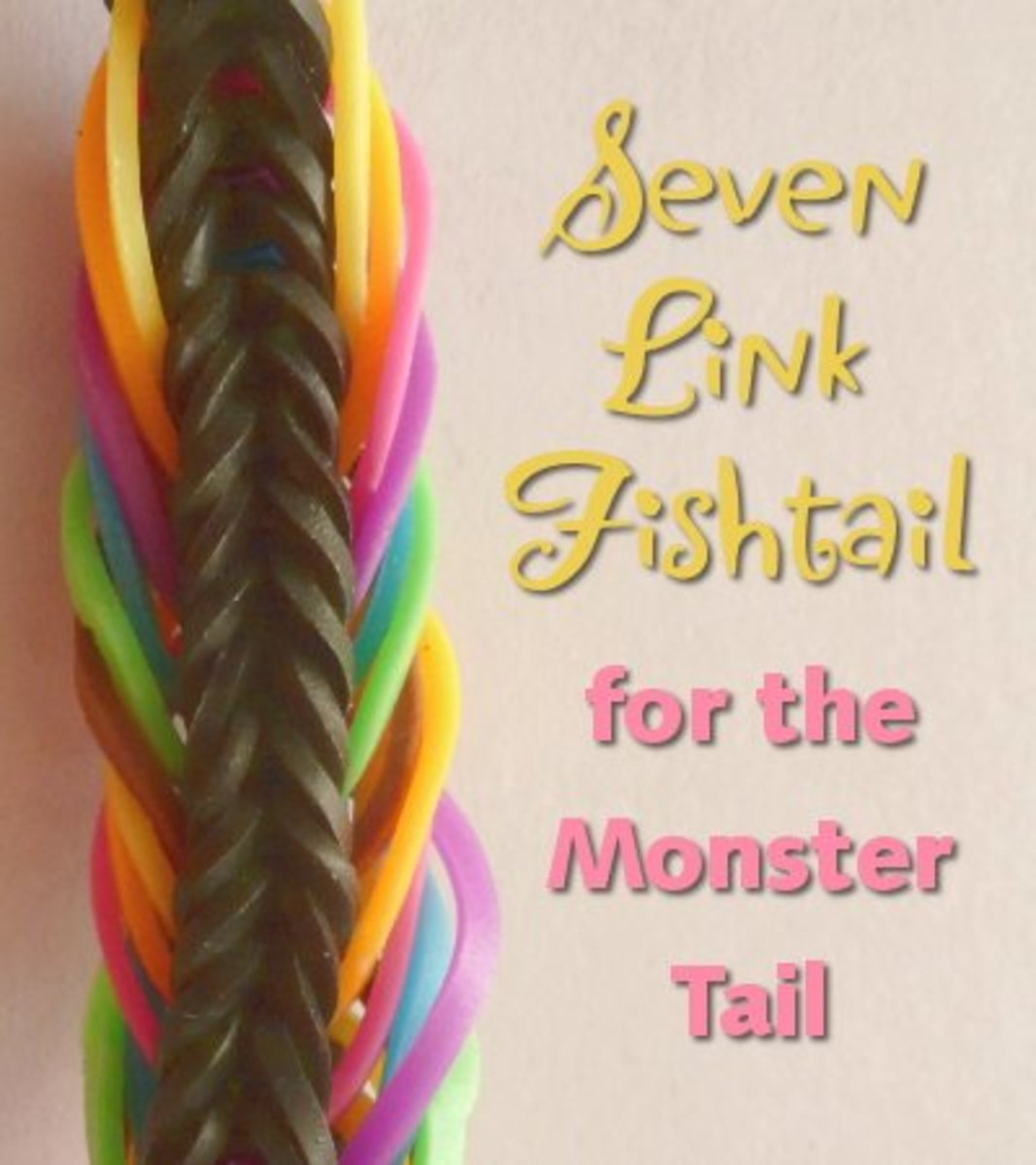 Seven 7 Link Fishtail Pattern for the monster tail loom