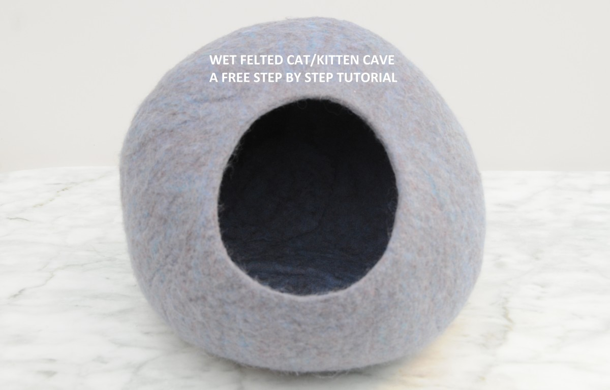 Wet Felted/Cat/Kitten Cave - A Free Tutorial