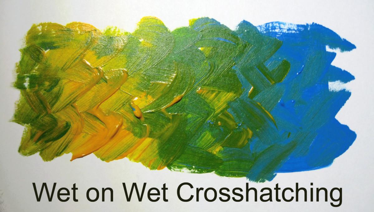 Wet on wet crosshatching