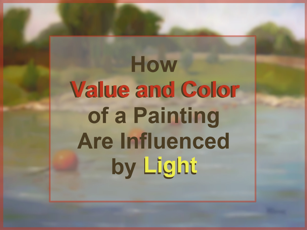 The appearance of a painting is influenced by the effect of light and atmosphere, the arrangement of darks and lights, and the harmony and balance of color. Light influences all of them.