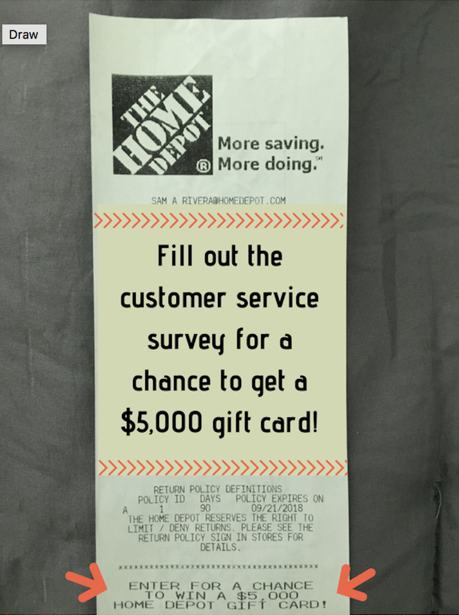Make sure to fill out the survey for a chance to win a $5,000 gift card to Home Depot!