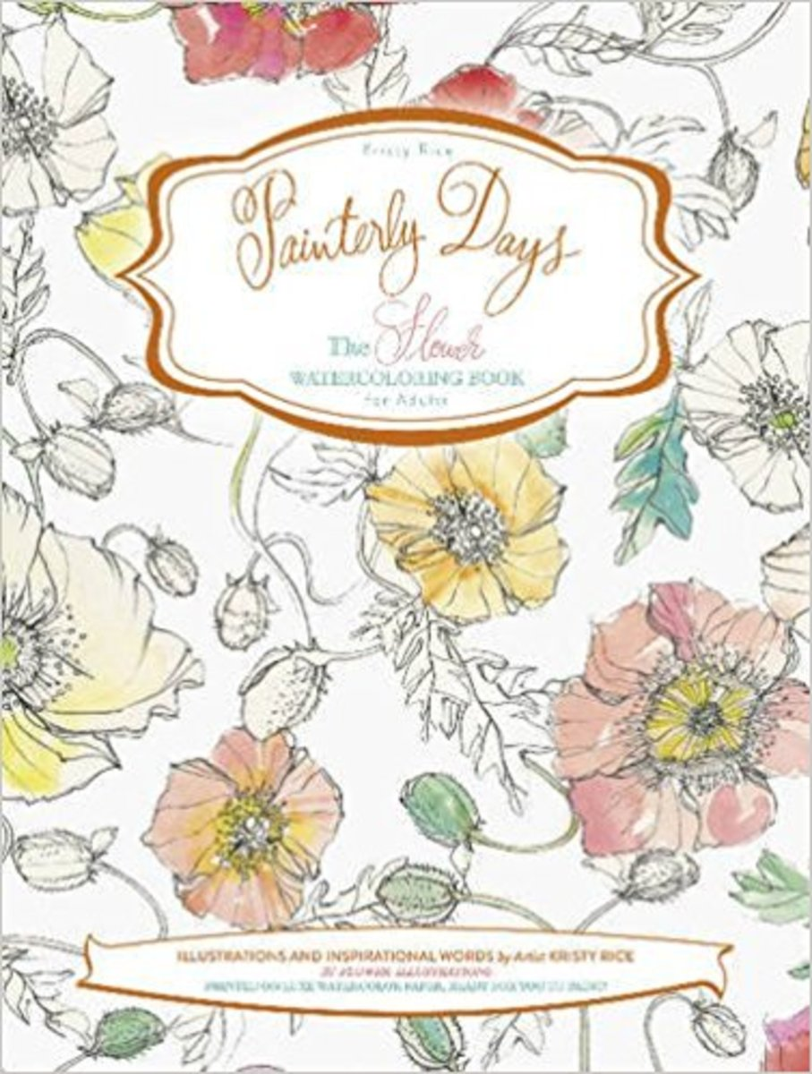 """Painterly Days: The Flower Watercoloring Book for Adults"" book by Kristy Rice"