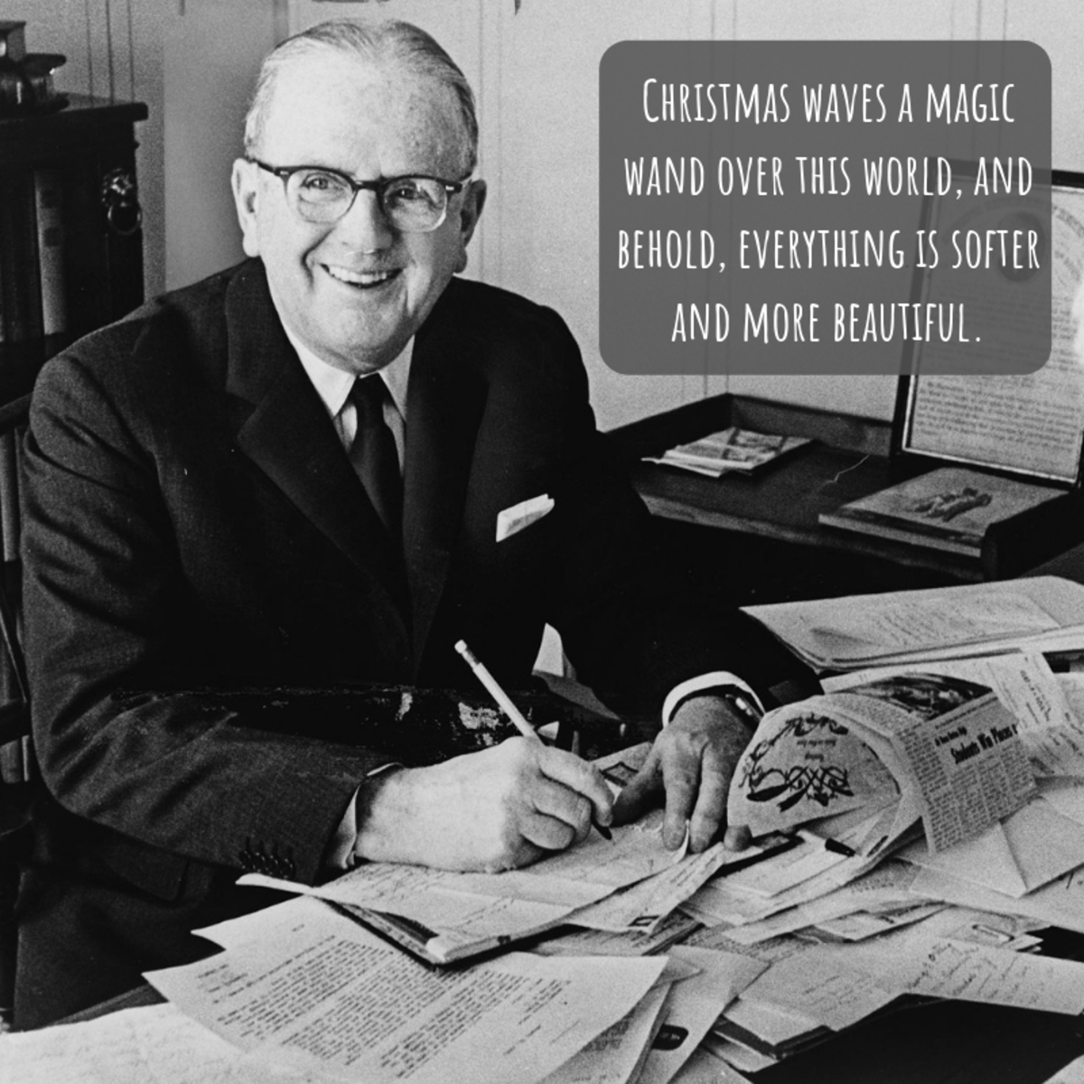 If you're stumped about what to say, why not include a quote about Christmas from one of the greats?