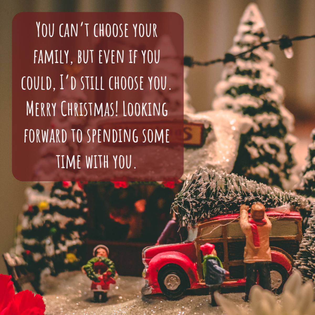 If you can't be with your family this Holiday season, send them a Christmas card to let them know how much they mean to you.