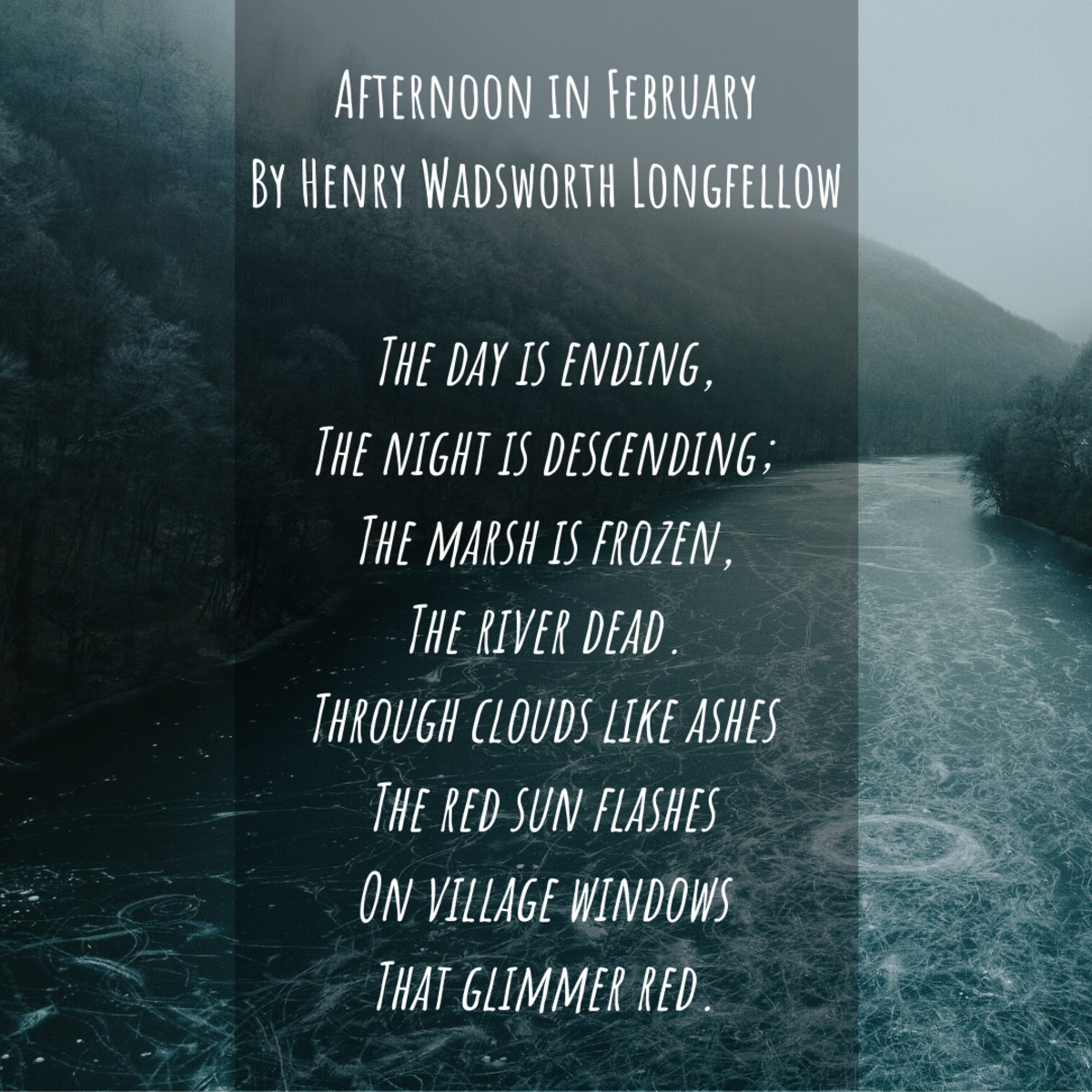 "Excerpt from ""Afternoon in February"" by Henry Wadsworth Longfellow"