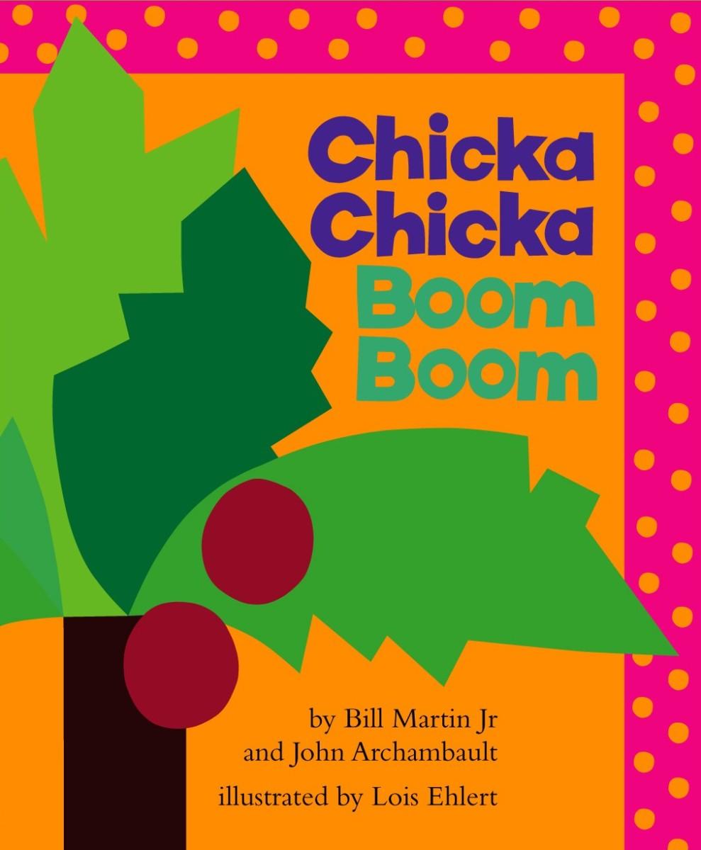 Chicka Chicka Boom Boom by Bill Martin Jr. and Jim Archambault