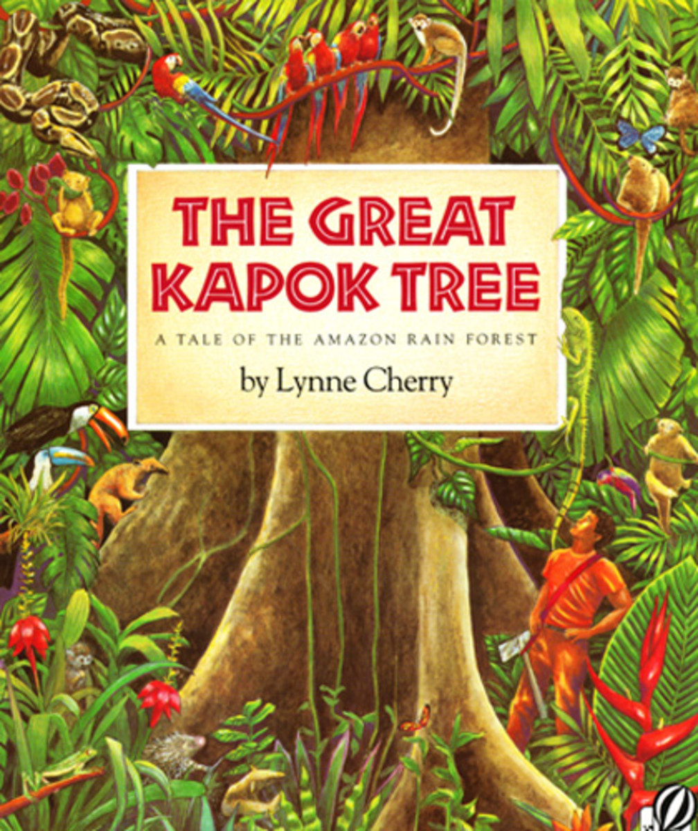 The Great Kapok Tree Kapok Tree by Lynn Cherry