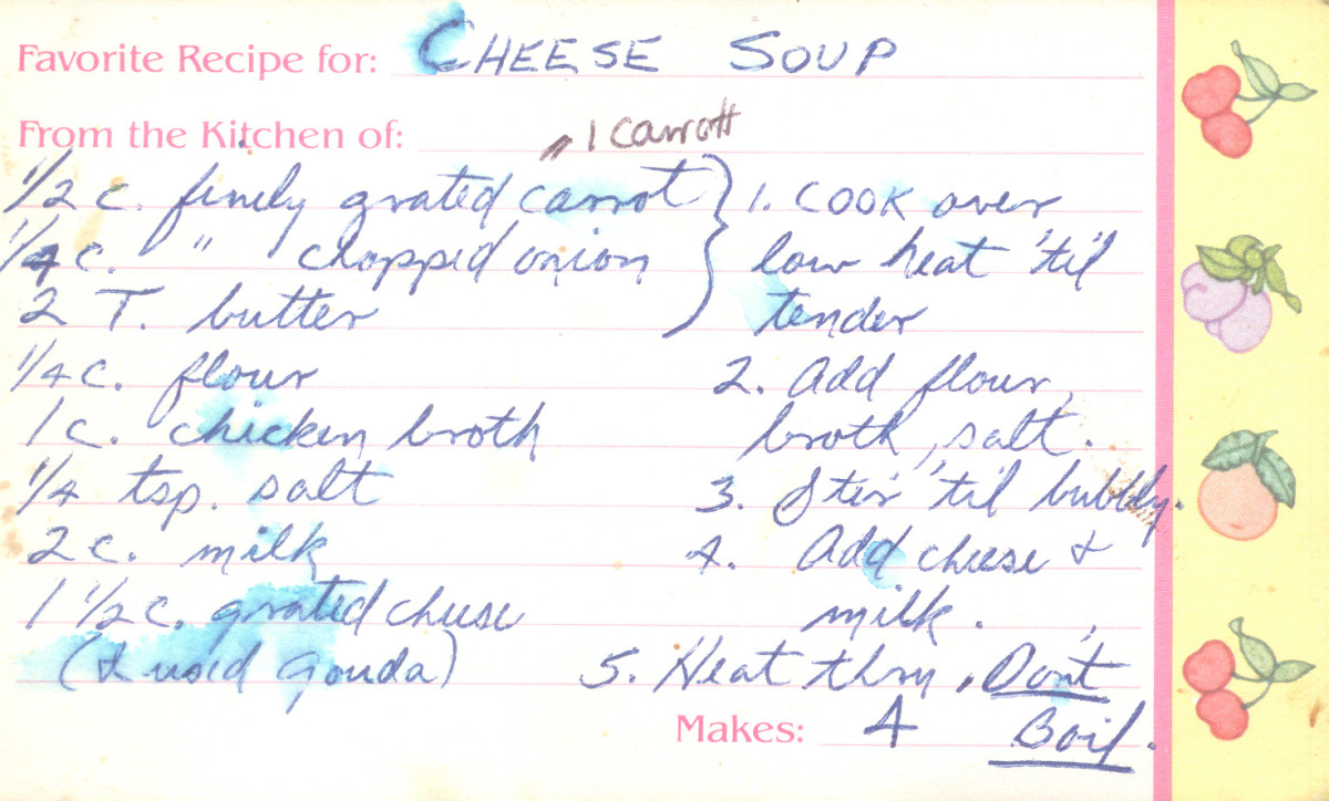 A copy of a family recipe written in Grandma's writing, with her notes, would be much appreciated.