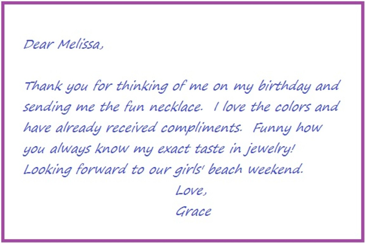 Don't forget to send thank you notes for birthday gifts, as well.