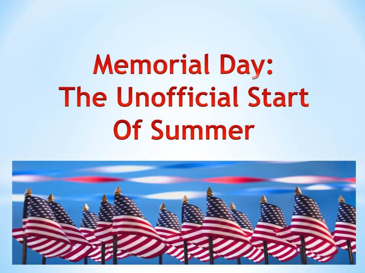 Most people consider Memorial Day to be the unofficial start to summer.