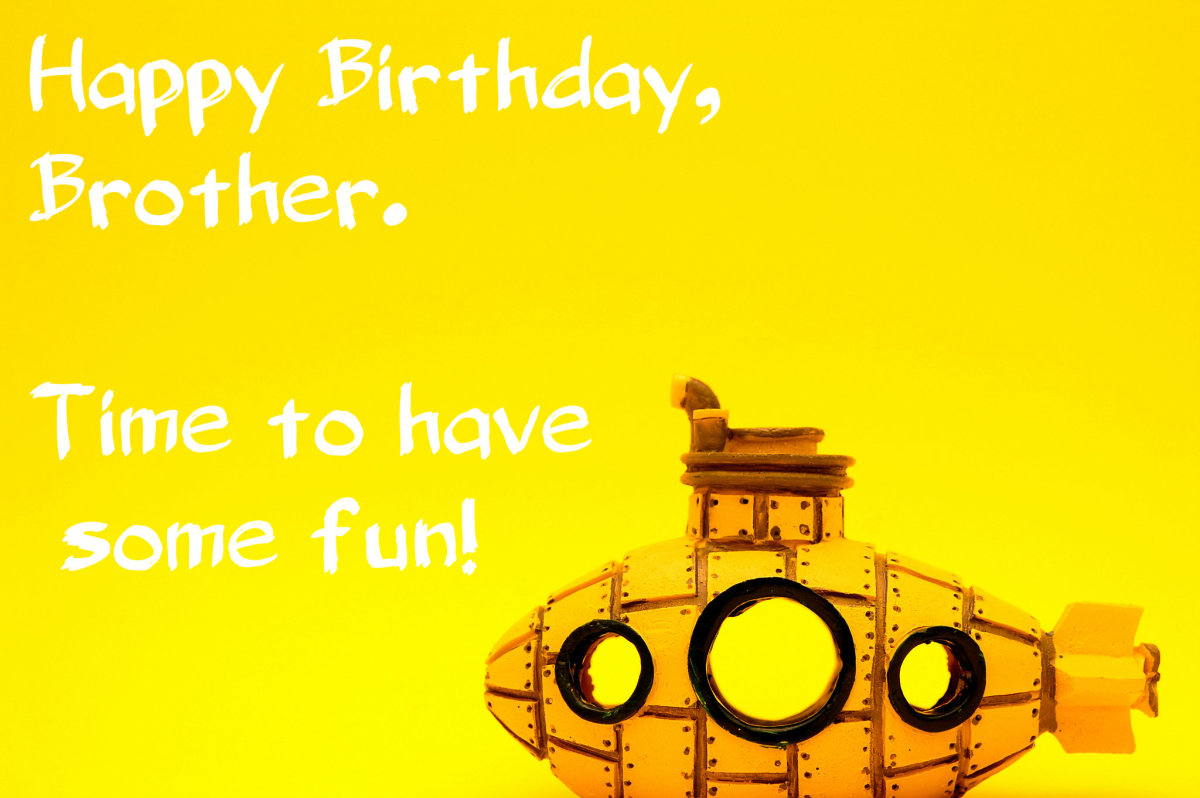 141 Birthday Wishes Texts And Quotes For Brothers Holidappy Celebrations