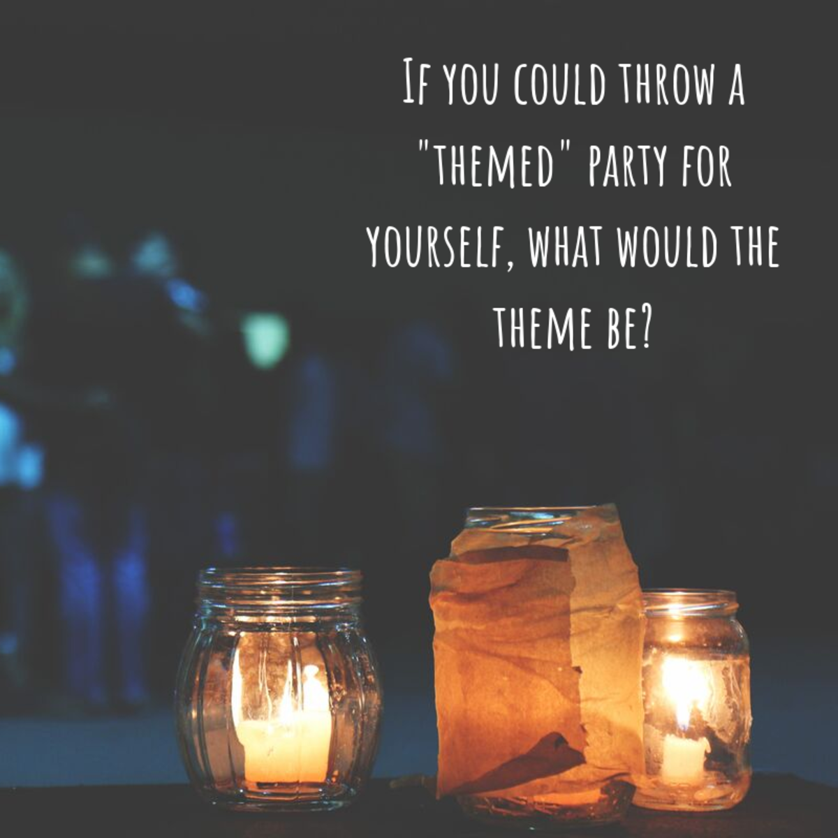 What does your ideal night out look like?