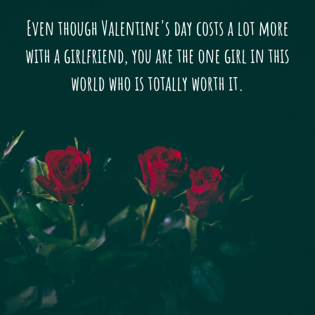 Whatever you write in your girlfriend's Valentine's card, be sure to add a personal element to make it unique and memorable.