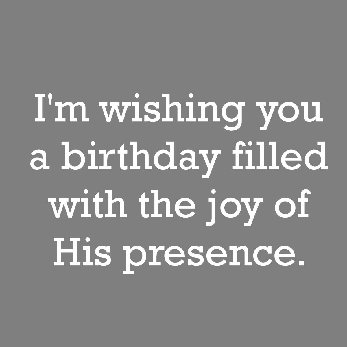 This is a much better way of saying happy birthday.