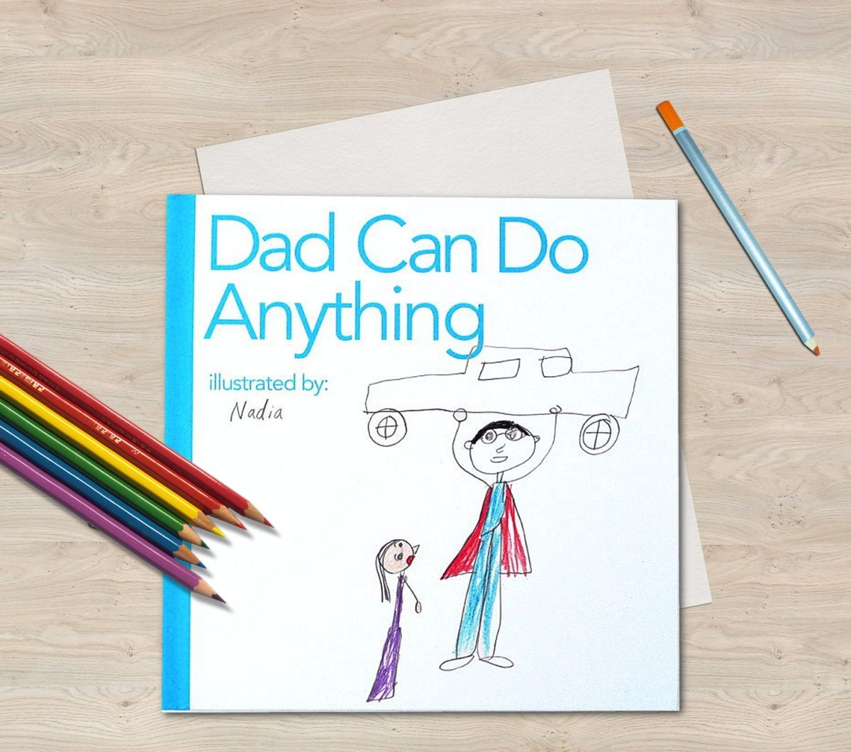 Kids can illustrate this clever book about a hero dad from cover to cover and give it as a Father's Day gift.