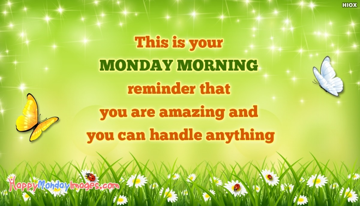 52 positive messages for monday morning holidappy spring m4hsunfo
