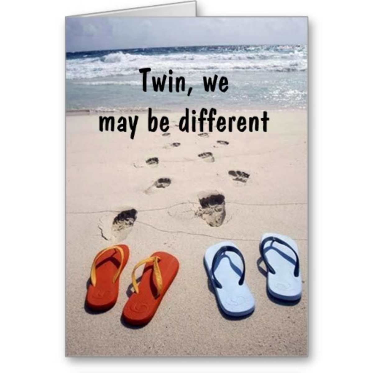 Birthday To A Sister Is One For Your Own Twin Below Find Some Great Cards With Quotes On Them Her And Special Day
