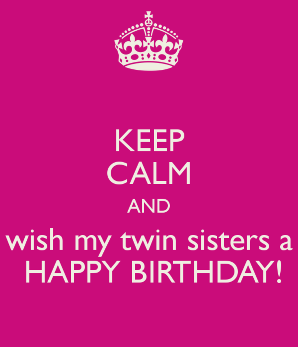 Just Wishing Happy Birthday To A Sister Is One For Your Own Twin Below Find Some Great Cards With Quotes On Them Her And