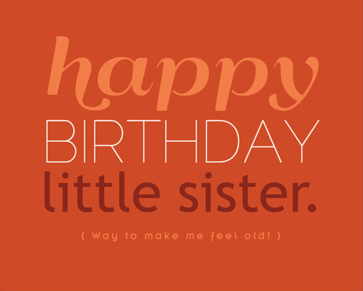 Happy Birthday Day Sister Quotes Happy b Day Little Sister