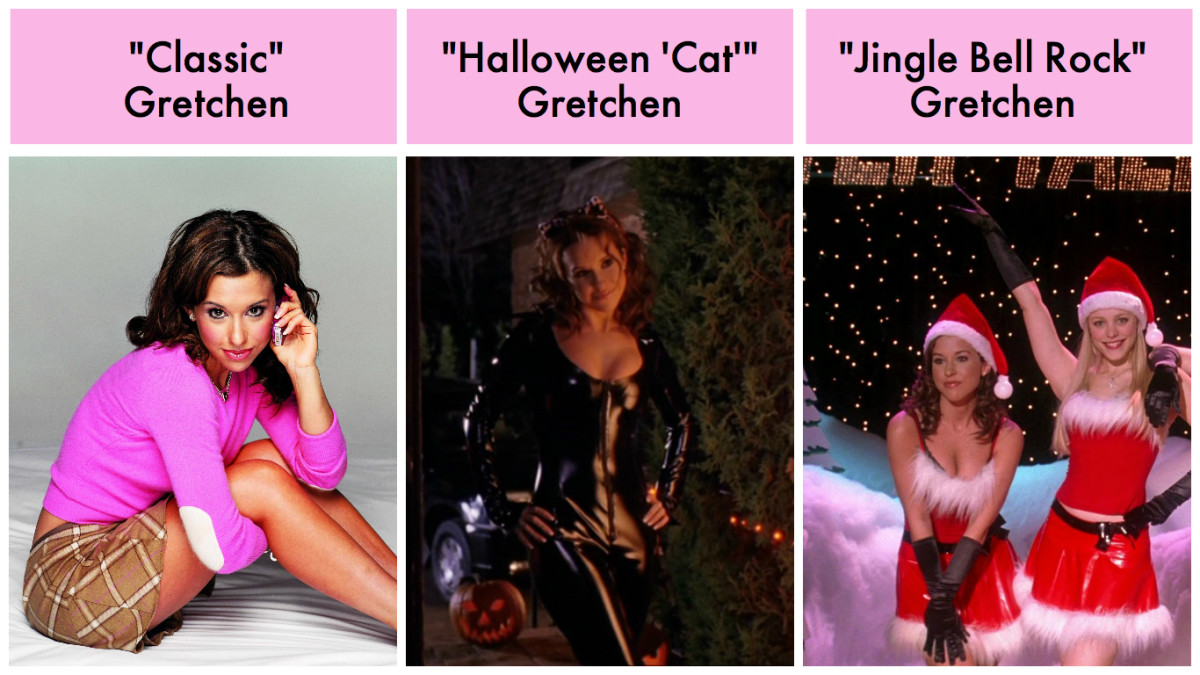 """On Wednesdays We Wear Pink"" Gretchen, ""Mouse Costume"" Gretchen, and ""Jingle Bell Rock"" Gretchen."