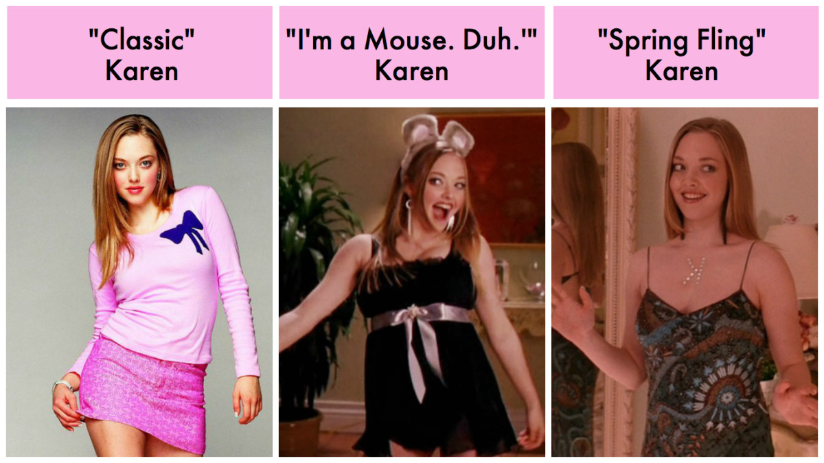 """On Wednesdays We Wear Pink"" Karen, ""I'm a Mouse. Duh."" Karen, and ""Spring Fling"" Karen."