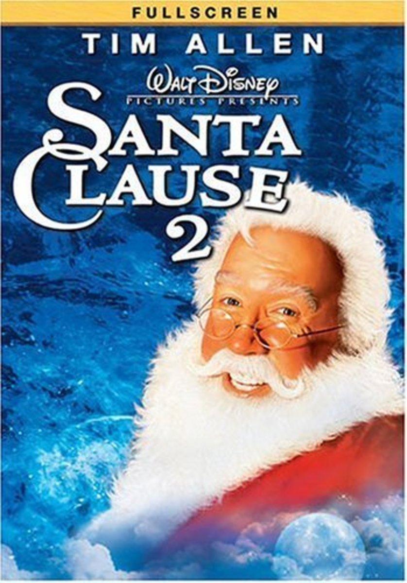 2002 The Santa Clause 2 Starring:  Tim Allen, Elizabeth Mitchell, David Krumholtz