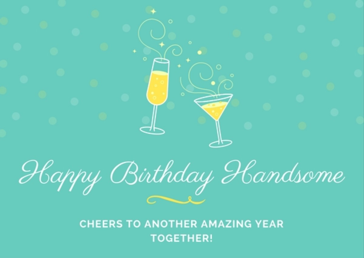 Your husband's birthday card may only be a small aspect of his celebration, but if it's meaningful enough, he may hold onto it and cherish it for years as a memento of your love.